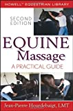 Equine Massage: A Practical Guide (Howell Equestrian Library)