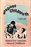 Joyous Childbirth: Manual for Conscious Natural Childbirth