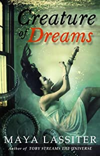 (FREE on 7/2) Creature Of Dreams by Maya Lassiter - http://eBooksHabit.com