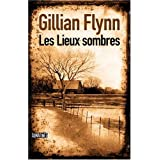 Les lieux sombrespar Gillian Flynn