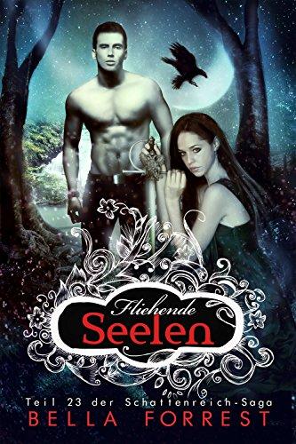 Das Schattenreich der Vampire 23: Fliehende Seelen