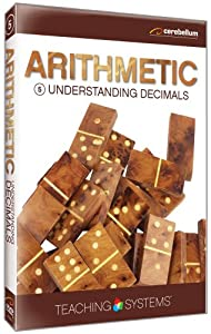Teaching Systems Arithmetic Module 5: Understanding Decimals