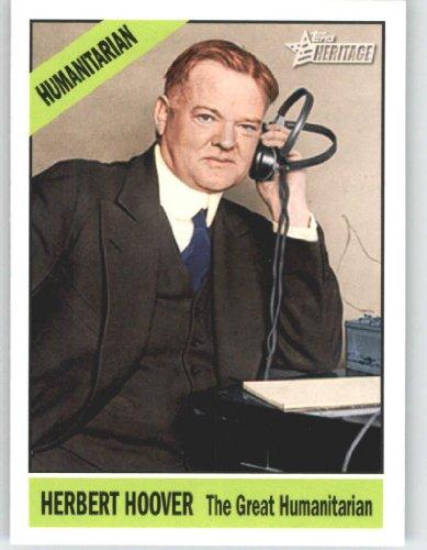 2009 Topps American Heritage Heroes #77 Herbert Hoover (Humanitarian Heroes) (Baseball Cards) front-614899
