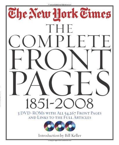 The New York Times: The Complete Front Pages: 1851-2008
