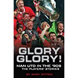 Glory Glory!by Andy Mitten