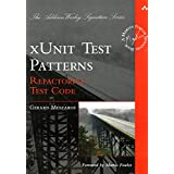 "xUnit Test Patterns: Refactoring Test Code (Addison Wesley Signature Series)von ""Gerard Meszaros"""