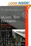 xUnit Test Patterns: Refactoring Test Code (Addison Wesley Signature)