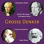 Grosse Denker: Kant, Hegel, Darwin, Marx    div.
