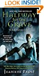 Halfway to the Grave (Night Huntress,...
