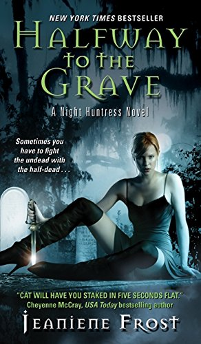 halfway-to-the-grave-night-huntress-book-1