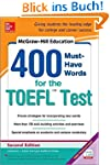 400 Must Have Words for the TOEFL (Mc...