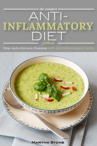 the-complete-anti-inflammatory-diet-cookbook-stop-auto-immune-diseases-with-anti-inflammatory-herbs-