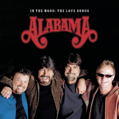 ALABAMA - In the Mood: The Love Songs (Disc 2) - Zortam Music