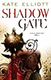 Kate Elliott Shadow Gate: Book Two of Crossroads