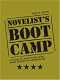 img - for Novelist's Boot Camp: 101 Ways to Take Your Book From Boring to Bestsell book / textbook / text book