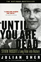 """Until You Are Dead"": Steven Truscott's Long Ride into History"