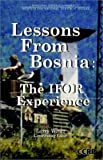 Lessons From Bosnia: The IFOR Experience