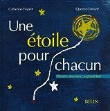 echange, troc Catherine Enjolet, Quentin Ferrané - Une étoile pour chacun : De l'amour à donner, de l'amour à recevoir...