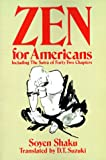 Zen for Americans (Open Court Paperback) (0875482732) by Soyen Shaku