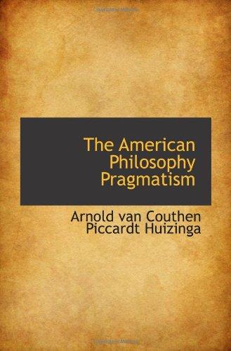 The American Philosophy Pragmatism
