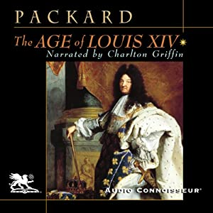 The Age of Louis XIV Hörbuch