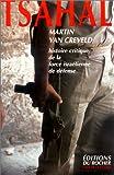 Tsahal (French Edition) (2268030407) by Van Creveld, Martin