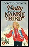Dolly and the Nanny Bird (0140073310) by Dunnett, Dorothy