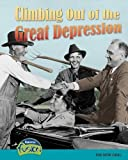 img - for Climbing Out of the Great Depression: The New Deal (American History Through Primary Sources) by Sean Stewart Price (2008-12-18) book / textbook / text book