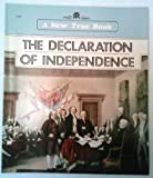The Declaration of Independence (New True Books) (0516011537) by Fradin, Dennis B.