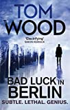 Bad Luck in Berlin: An Exclusive Short Story (Victor the Assassin)