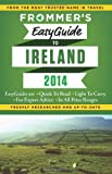 Frommer s EasyGuide to Ireland 2014 (Easy Guides)
