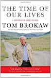 The Time of Our Lives: A conversation about America go now, to recapture the American dream