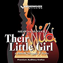 Their Wild Little Girl Audiobook by Shawna Hunter Narrated by Kathryn LaPlante