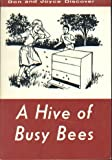 Don And Joyce Discover a Hive Of Busy Bees