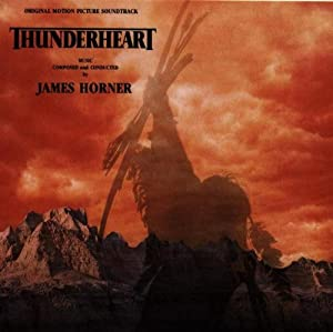 Thunderheart: Original Motion Picture Soundtrack