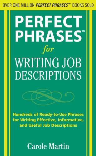Perfect Phrases for Writing Job Descriptions (Perfect Phrases Series)