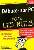 echange, troc Dan Gookin, John Levine - Débuter sur PC Pour les Nuls