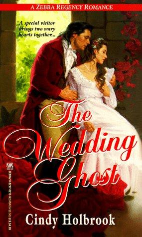 Wedding Ghost, CINDY HOLBROOK