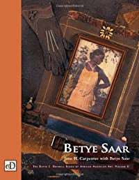 Betye Saar (The David C. Driskell Series of African American Art, V. 2) (Vol 2): Carpenter, Jane H.