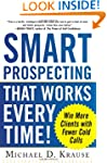 Smart Prospecting That Works Every Ti...