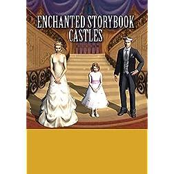 Enchanted Storybook Castles