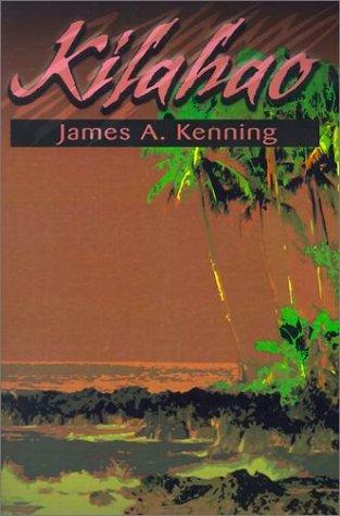 Kilahao, JAMES KENNING