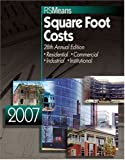 img - for 2007 Means Square Foot Costs book / textbook / text book