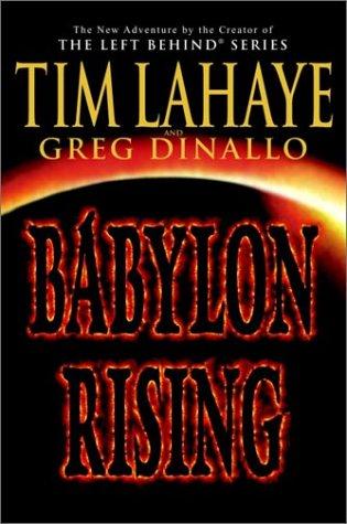 Babylon Rising, TIM LAHAYE, GREG DINALLO