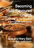 img - for Becoming Multi-Flavoured Church book / textbook / text book