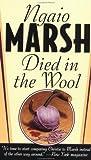 Died in the Wool (Inspector Roderick Alleyn Mysteries), Marsh, Ngaio