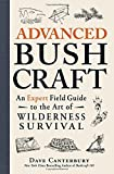 img - for Advanced Bushcraft: An Expert Field Guide to the Art of Wilderness Survival book / textbook / text book