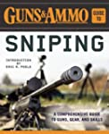 Guns & Ammo Guide to Sniping: A Compr...