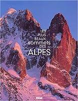 Les Plus Beaux Sommets des Alpes