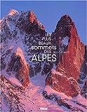 echange, troc Bianchi - Les Plus Beaux Sommets des Alpes